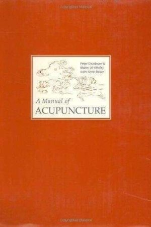 bokforside A Manual of Acupuncture, Peter Deadman