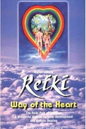 bokforside, Walter Lübeck, Reiki Way Of The Heart