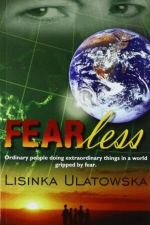 bokforside FEARless : Ordinary People Doing Extraordinary Things in a World Gripped by Fear.