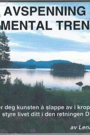 CD cover Lena Sundin, Avspenning Og Mental Trening