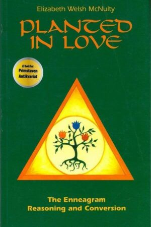bokforside Planted In Love, The Enneagram
