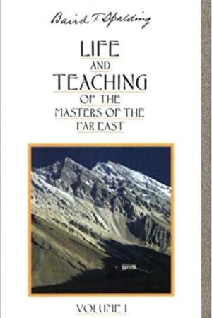 bokforside Life And Teaching Of The Masters Of The Far East Vol 1
