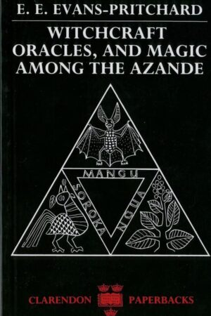 bokforside Witchcraft Oracles, And Magic Among The Azande