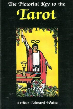Bokforside The Pictorial Key To The Tarot (1) The Pictorial Key To The Tarot (1)