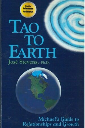 bokforside Tao To Earth, Jose Stevens