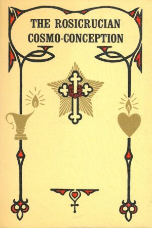 bokforside The Rocicrucian Cosmo Conseption, Or Mystic Christianity