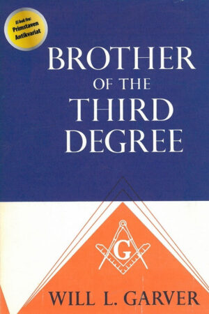 bokforside Brother Of The Third Degree, Will L. Garver