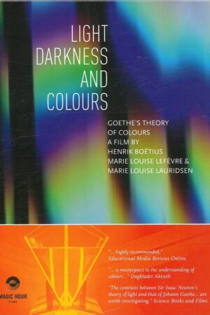 Cover Light , Darkness And Colours, Goethes Fargelære, Dvd