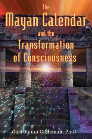 bokforsie The Mayan Calendar, And The Transformation Of Conciousness
