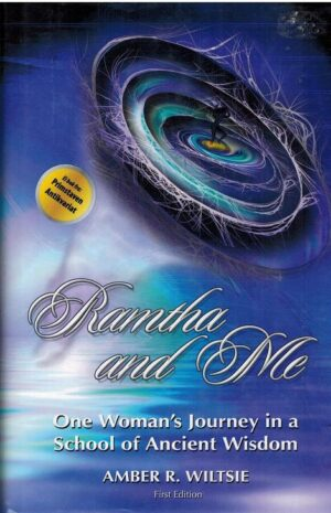 bokforside Ramtha And Me, One Womans Journey In A School Of Ancient Wisdom