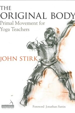 bokforside The Original Body, Primal Movements For Yoga Teachers