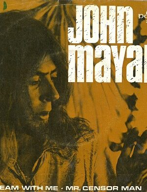 platecover John Mayall, Singel, Dream With Me, Mr. Censor Man