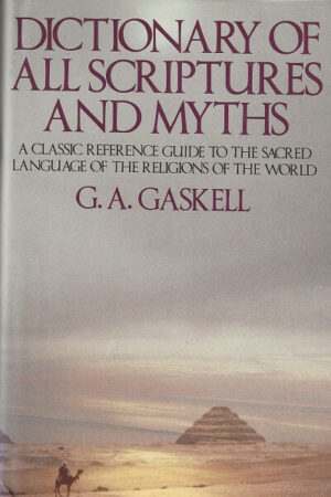 bokforside Dictionary Of Schriptures And Myths, G. A. Gaskell
