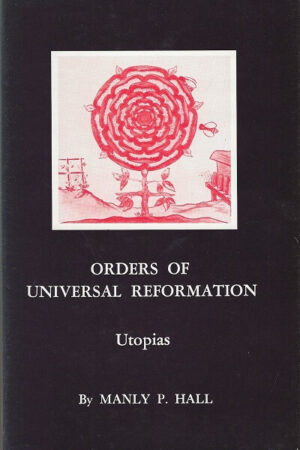 bokforside Orders Of Universal Reformation, Manley P Hall