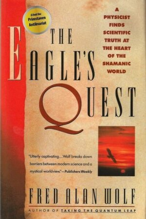 bokforside The Eagles Quest, Fred Alan Wolf
